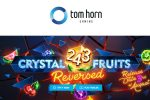 Tom Horn Gaming shakes player experience to its foundations with its latest release 243 Crystal Fruits Reversed