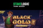 Dig for oil with Black Gold™ 2 Megaways™ from Stakelogic